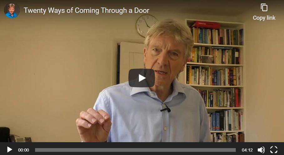 Twenty Ways of Coming Through a Door